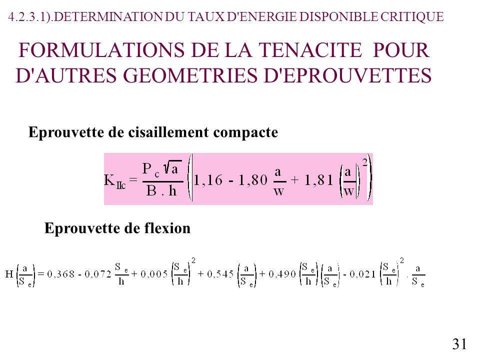 FORMULATIONS DE LA TENACITE POUR D AUTRES GEOMETRIES D EPROUVETTES