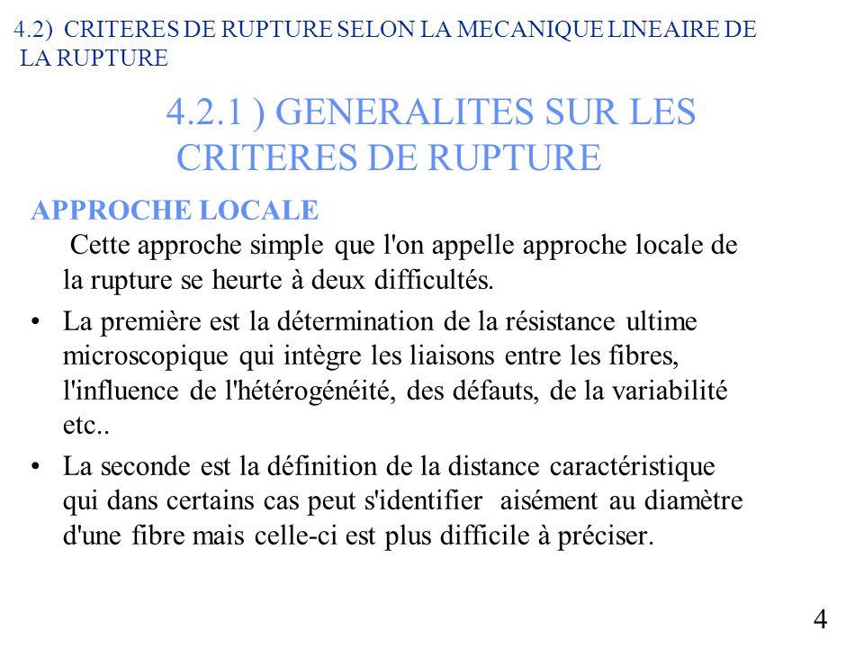 4.2.1 ) GENERALITES SUR LES CRITERES DE RUPTURE