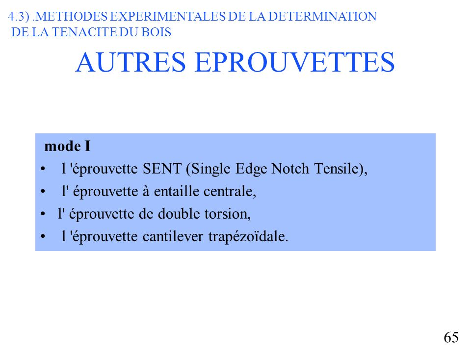AUTRES EPROUVETTES mode I