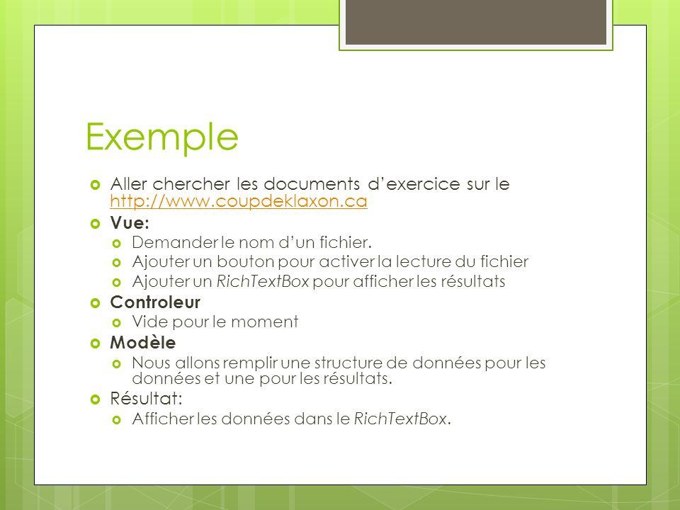 Exemple Aller chercher les documents d'exercice sur le http://www.coupdeklaxon.ca. Vue: Demander le nom d'un fichier.