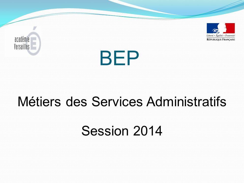 Métiers des Services Administratifs Session 2014