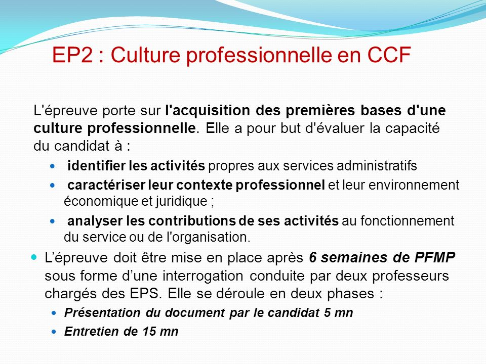EP2 : Culture professionnelle en CCF