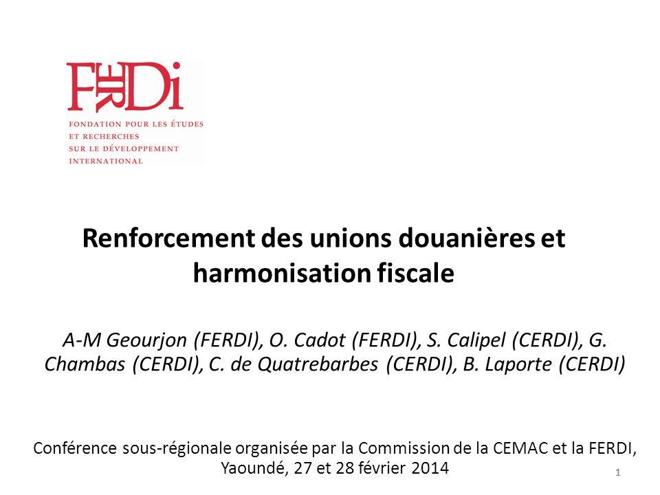 Renforcement des unions douanières et harmonisation fiscale