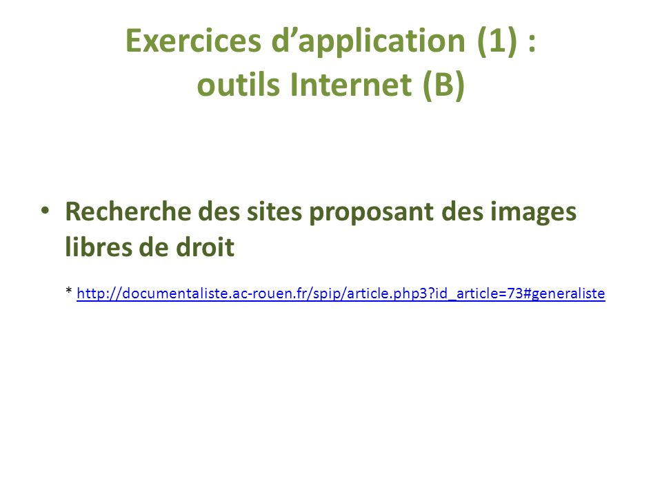 Exercices d'application (1) : outils Internet (B)