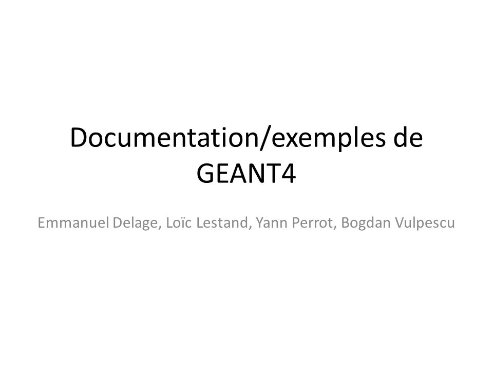 Documentation/exemples de GEANT4