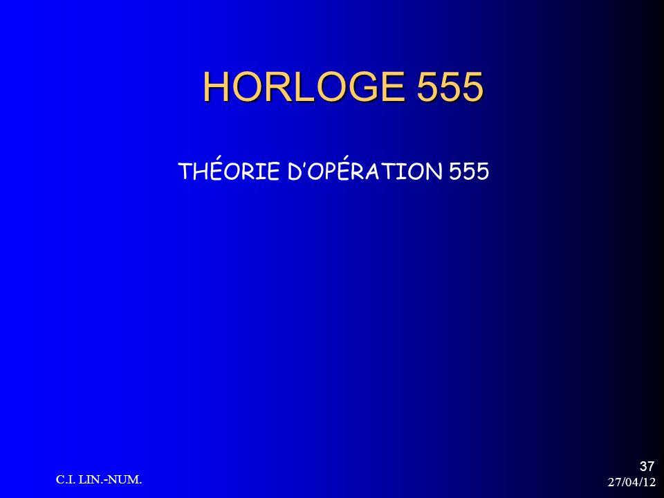 HORLOGE 555 THÉORIE D'OPÉRATION 555 C.I. LIN.-NUM. 27/04/12