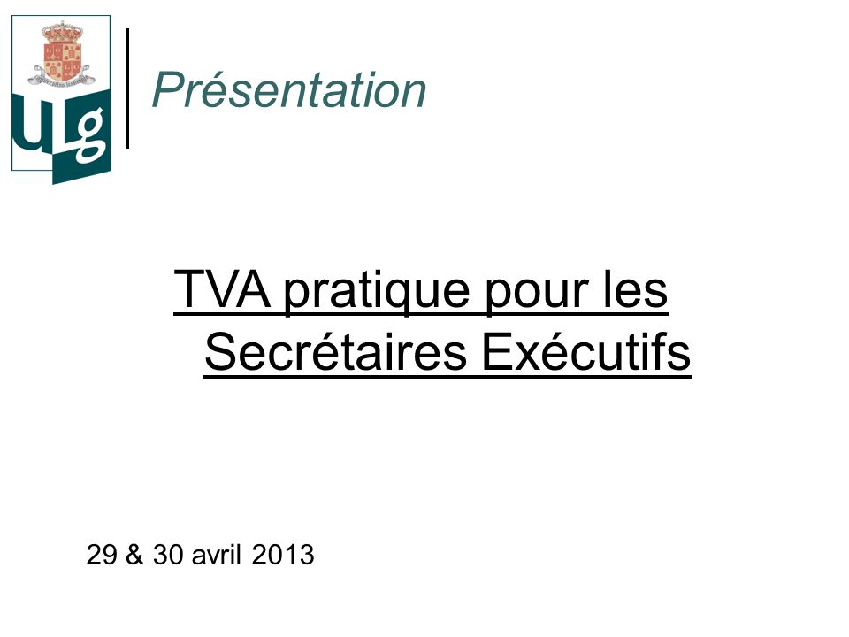 TVA pratique pour les Secrétaires Exécutifs