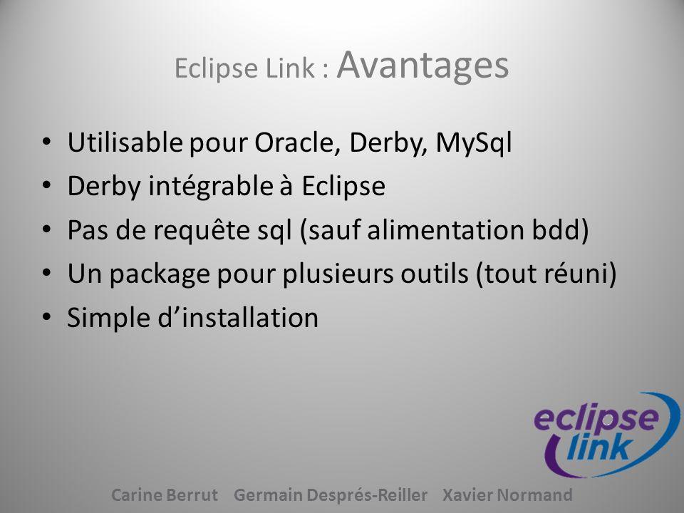 Eclipse Link : Avantages