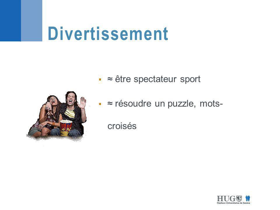 Divertissement ≈ être spectateur sport
