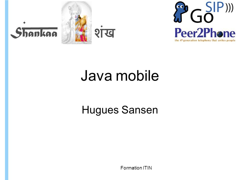 Java mobile Hugues Sansen Formation ITIN