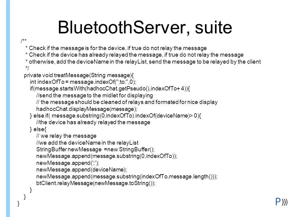 BluetoothServer, suite