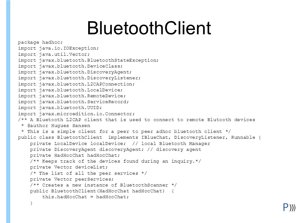 BluetoothClient Formation ITIN package hadhoc;