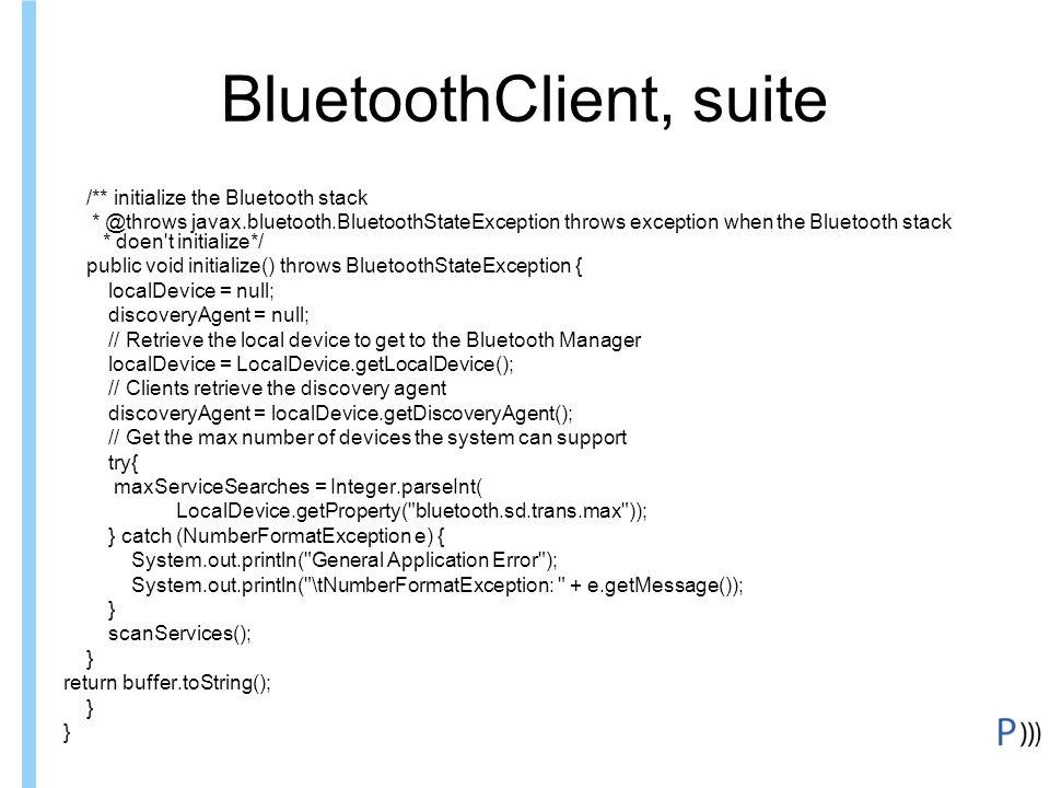 BluetoothClient, suite