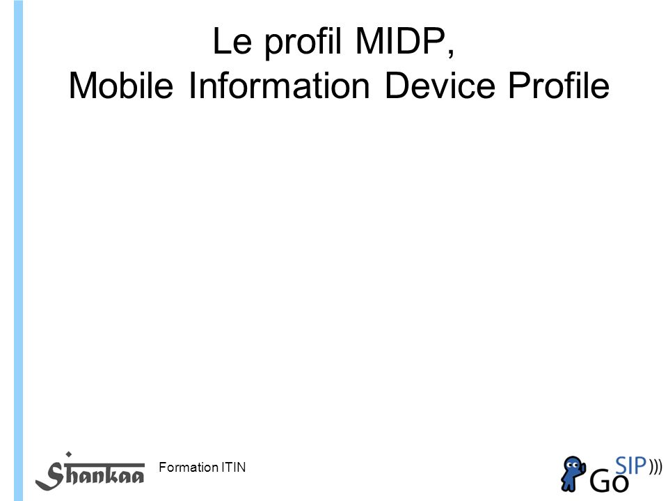 Le profil MIDP, Mobile Information Device Profile