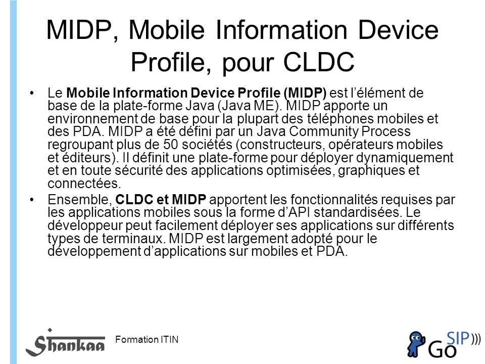 MIDP, Mobile Information Device Profile, pour CLDC
