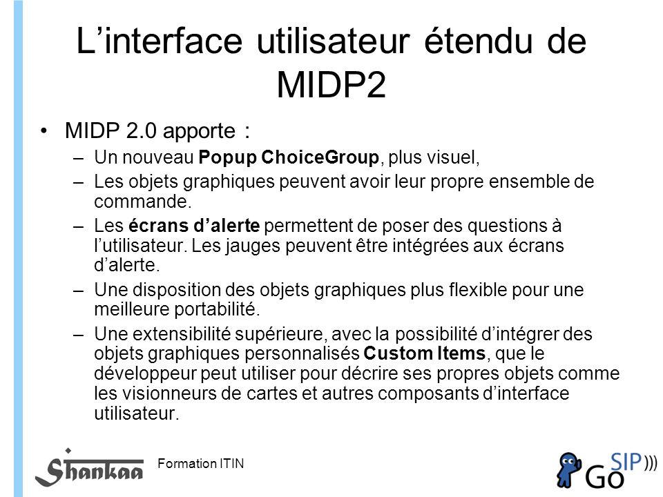 L'interface utilisateur étendu de MIDP2
