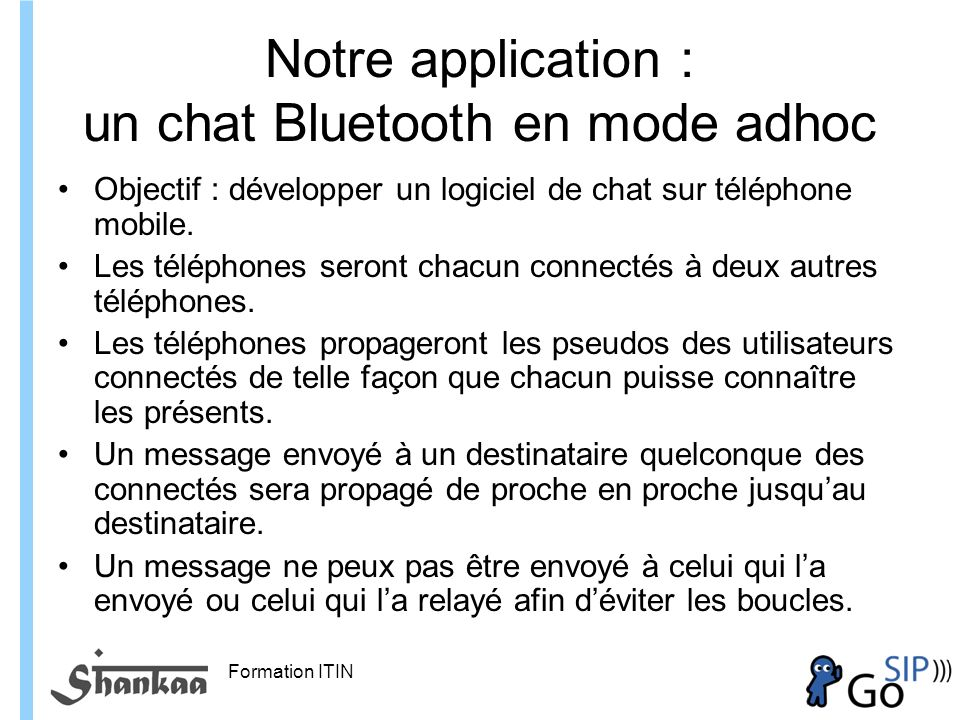 Notre application : un chat Bluetooth en mode adhoc