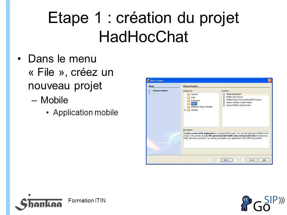 Etape 1 : création du projet HadHocChat