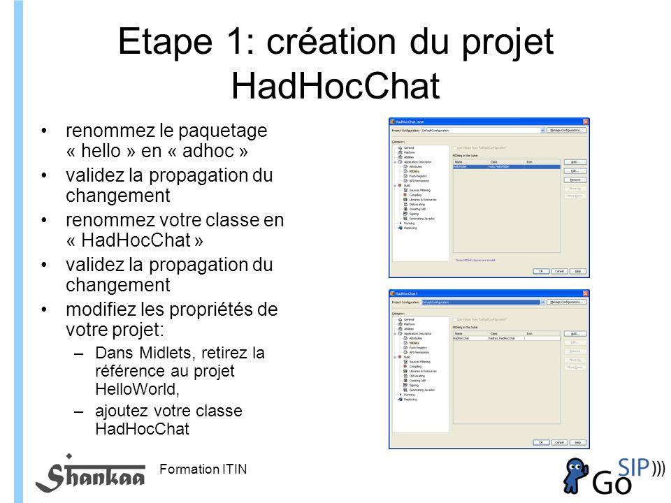 Etape 1: création du projet HadHocChat