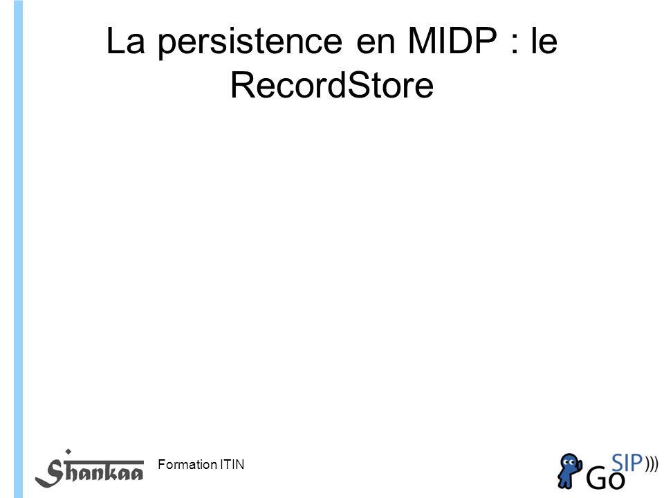 La persistence en MIDP : le RecordStore