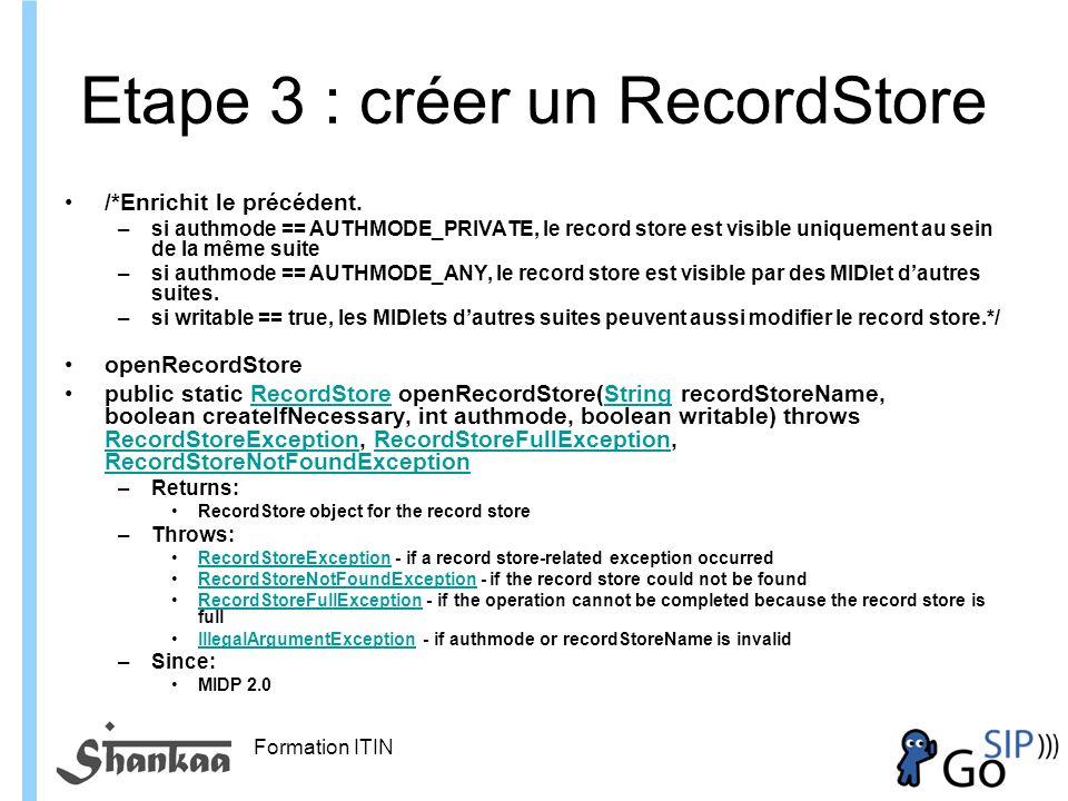 Etape 3 : créer un RecordStore