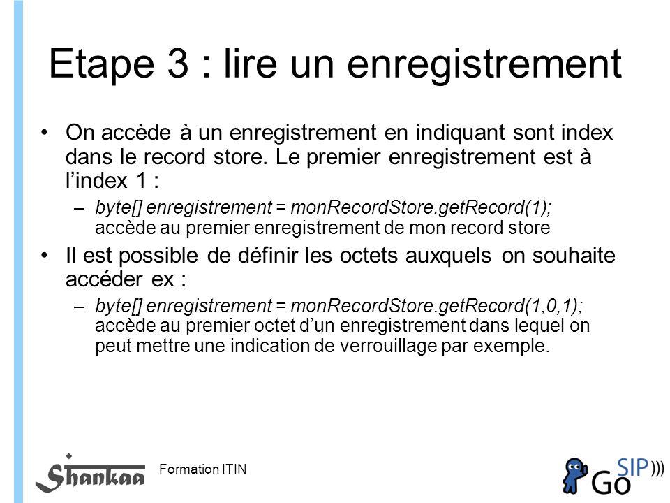 Etape 3 : lire un enregistrement