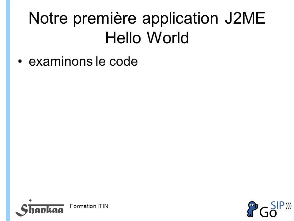 Notre première application J2ME Hello World