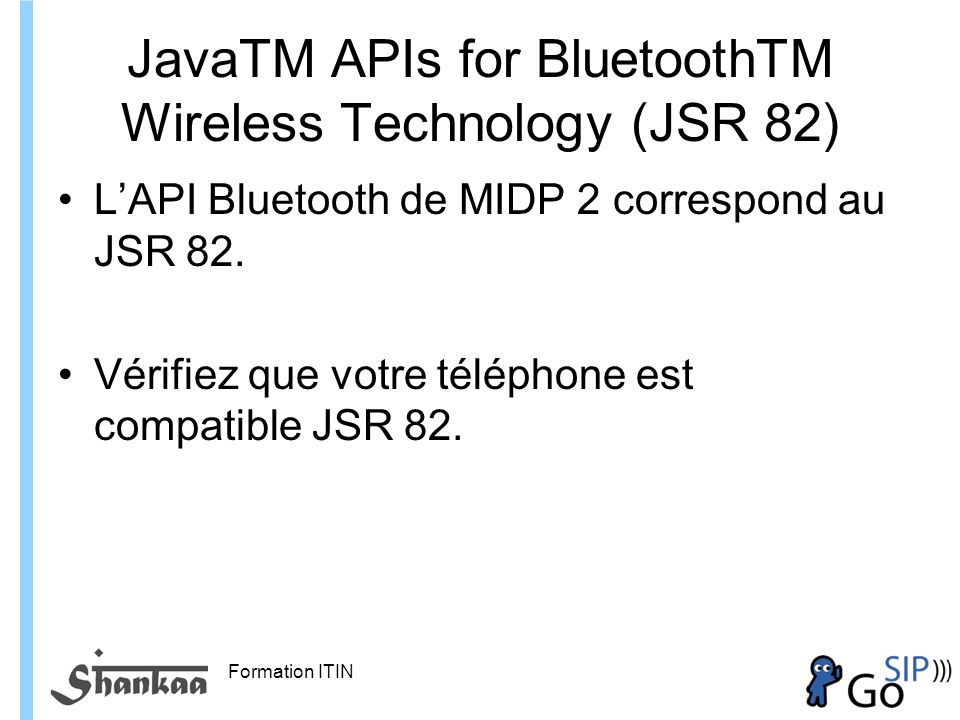 JavaTM APIs for BluetoothTM Wireless Technology (JSR 82)