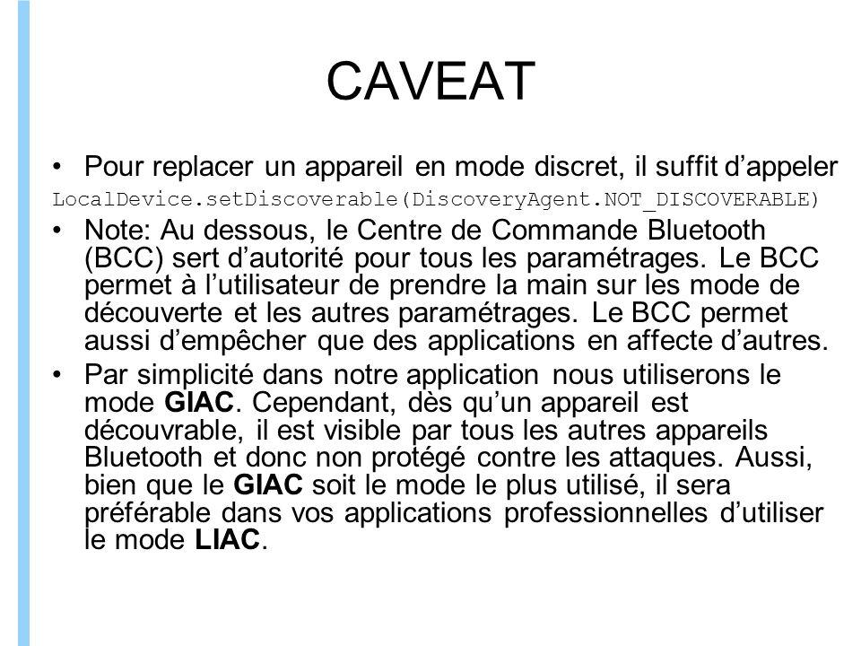 CAVEAT Pour replacer un appareil en mode discret, il suffit d'appeler