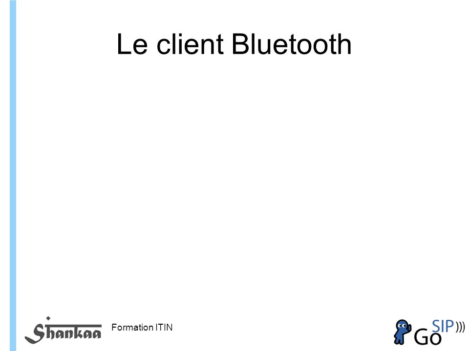 Le client Bluetooth Formation ITIN