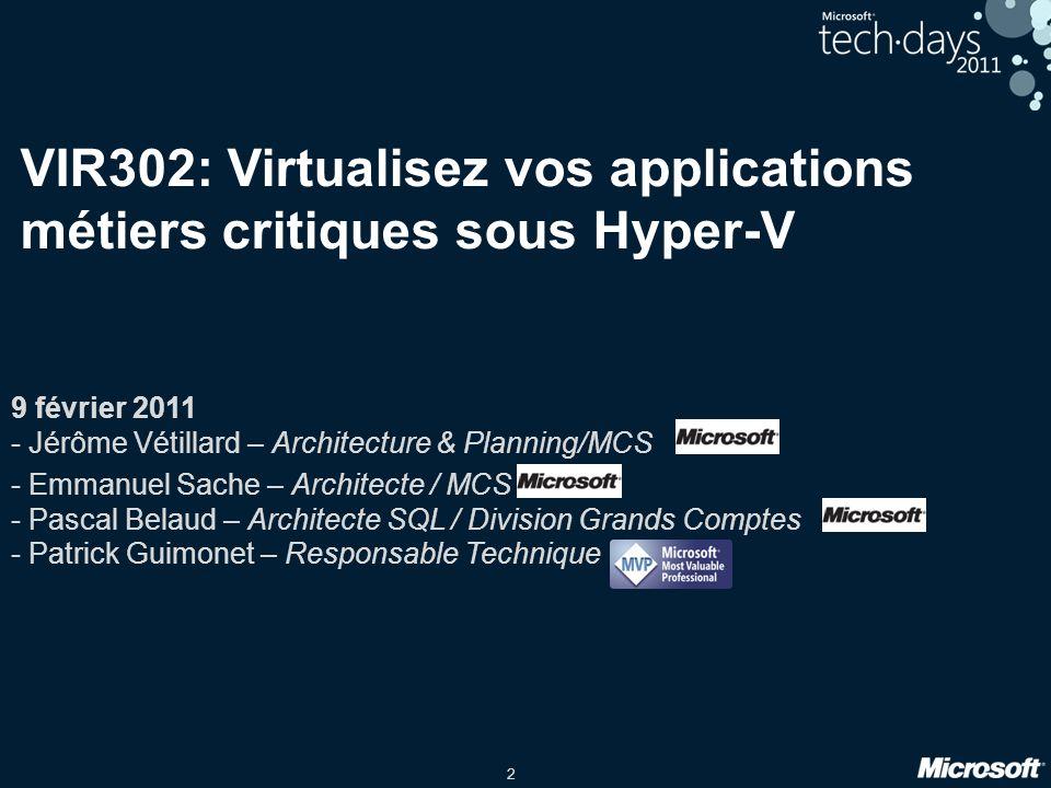VIR302: Virtualisez vos applications métiers critiques sous Hyper-V