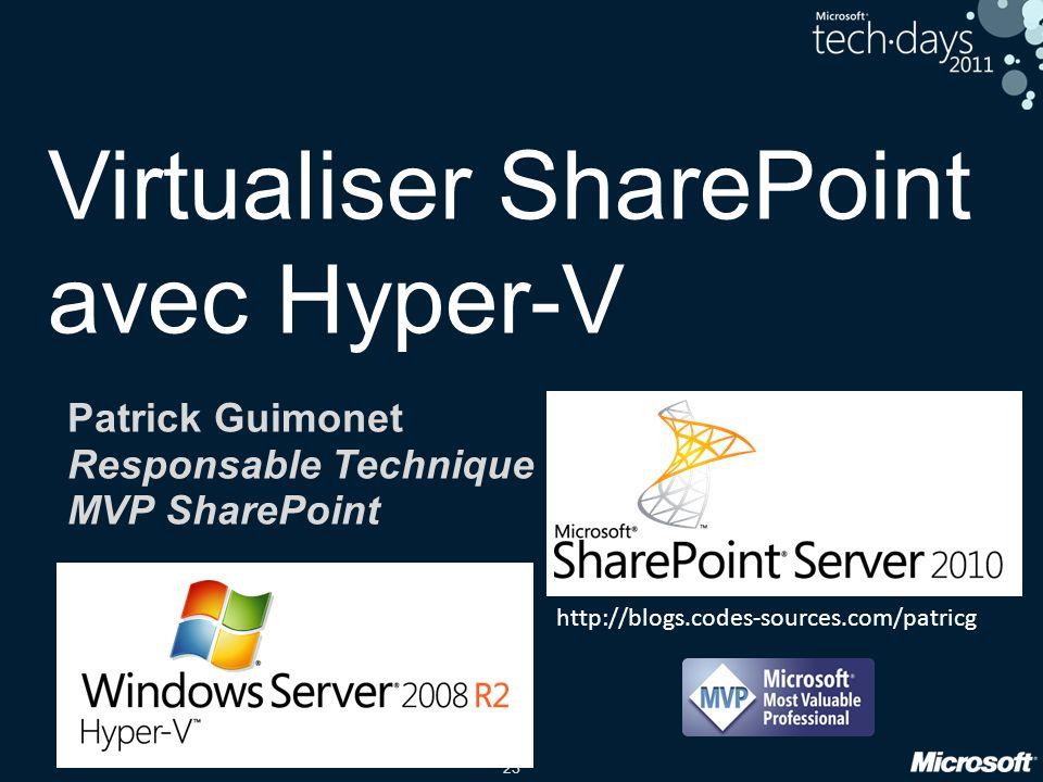 Virtualiser SharePoint avec Hyper-V