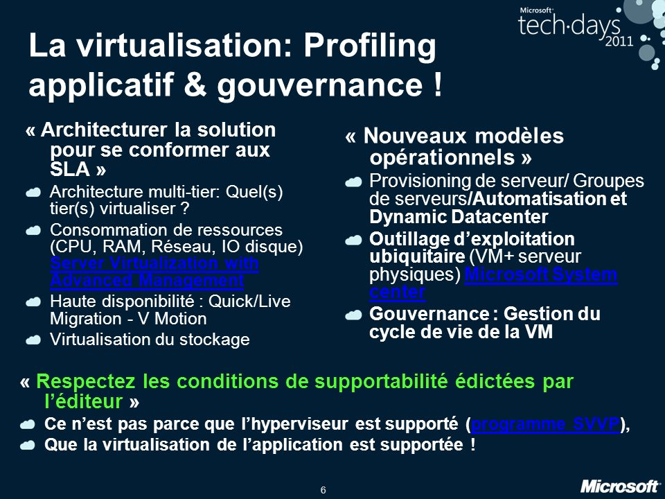 La virtualisation: Profiling applicatif & gouvernance !