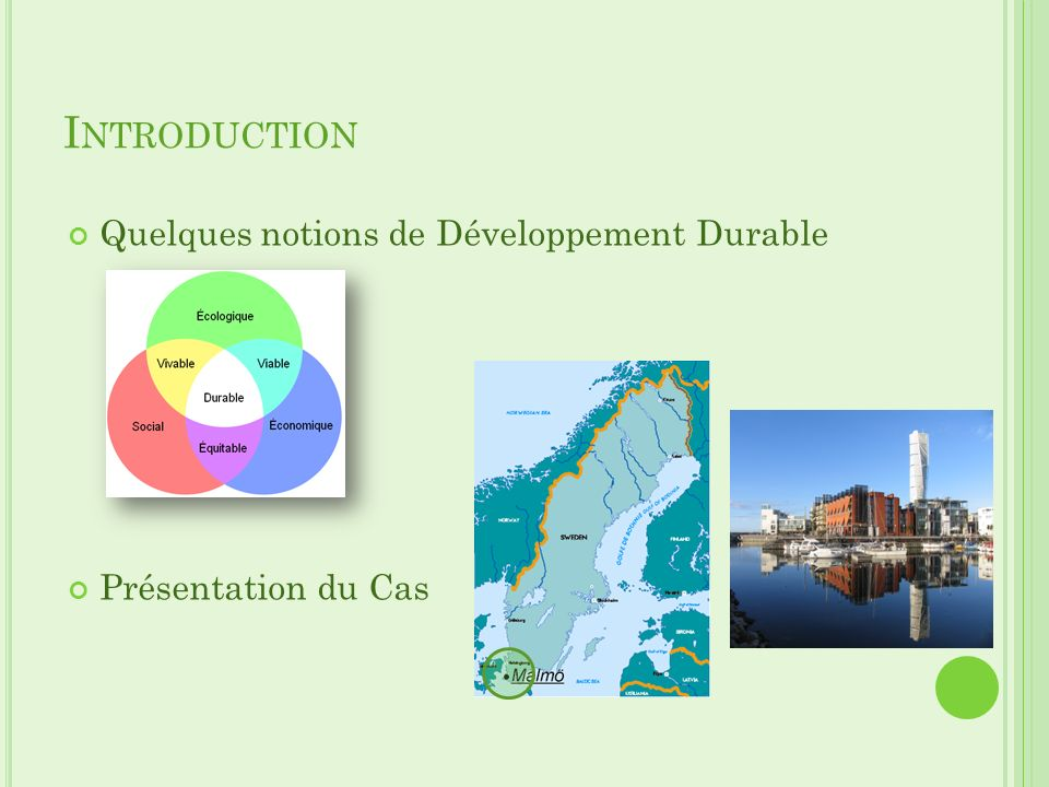 Introduction Quelques notions de Développement Durable
