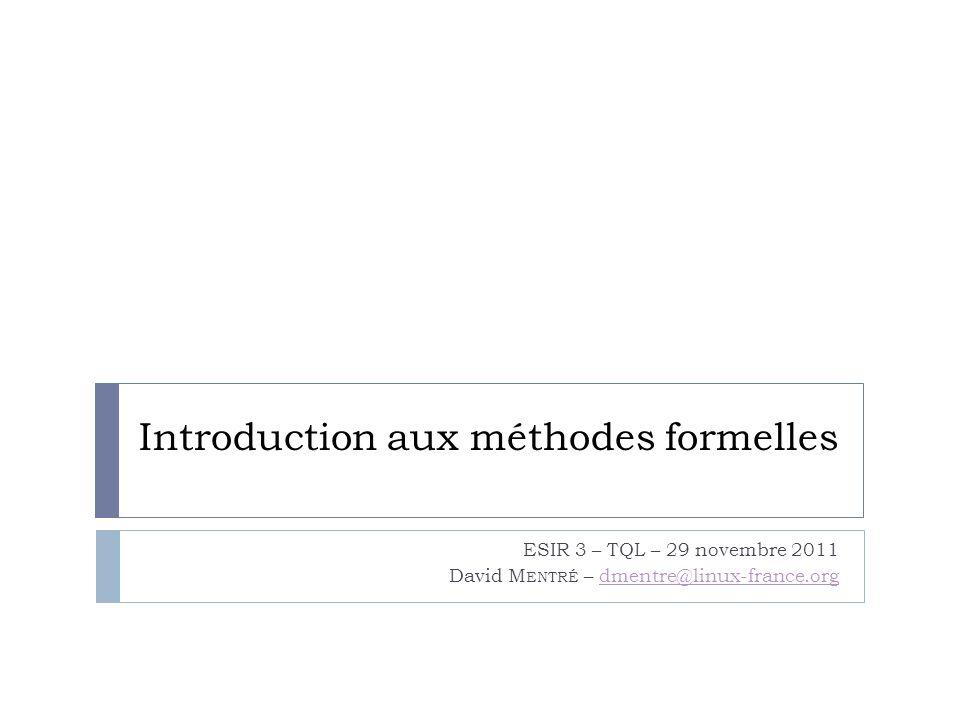 Introduction aux méthodes formelles