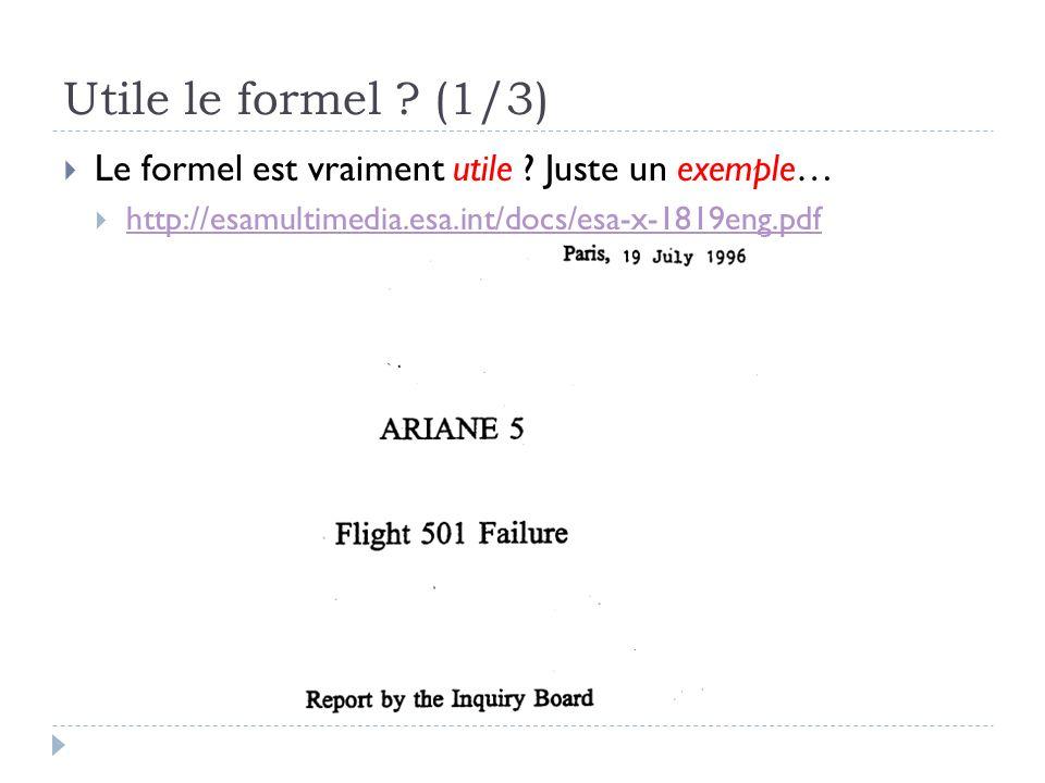Utile le formel . (1/3) Le formel est vraiment utile .