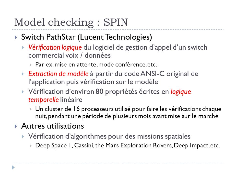 Model checking : SPIN Switch PathStar (Lucent Technologies)