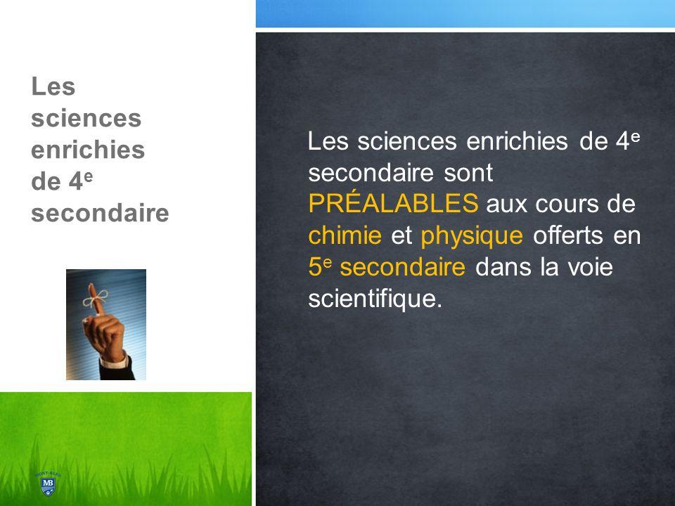 Les sciences enrichies de 4e secondaire