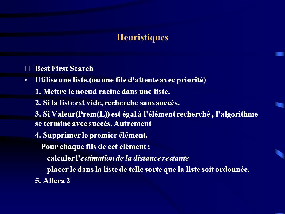 Heuristiques Best First Search