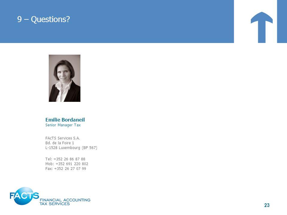 9 – Questions Emilie Bordaneil Senior Manager Tax