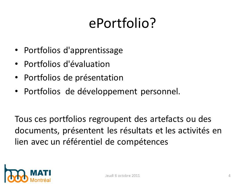 ePortfolio Portfolios d apprentissage Portfolios d évaluation