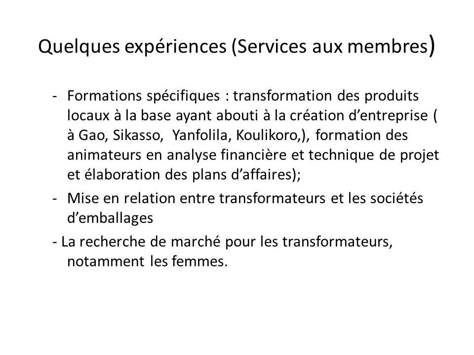 Quelques expériences (Services aux membres)