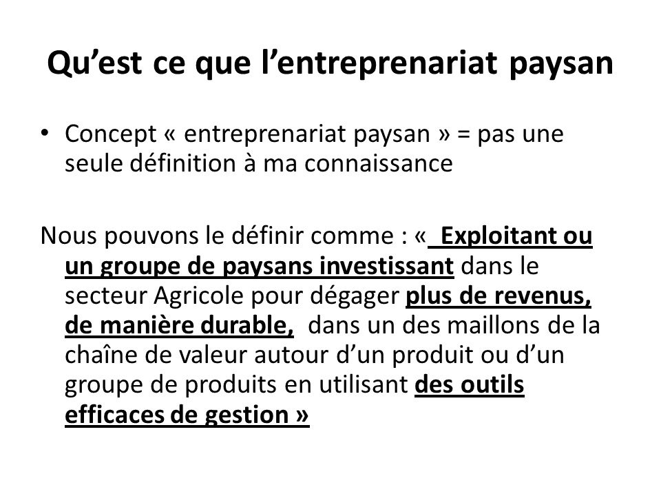 Qu'est ce que l'entreprenariat paysan