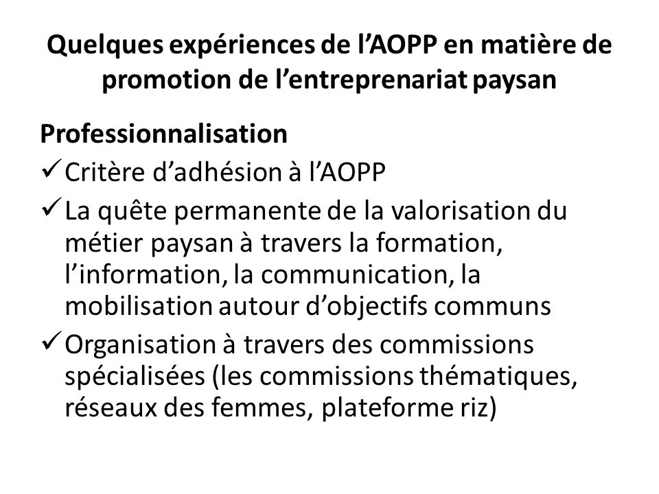 Quelques expériences de l'AOPP en matière de promotion de l'entreprenariat paysan
