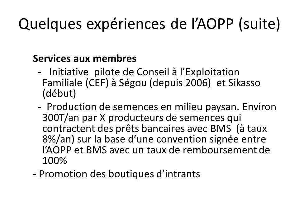 Quelques expériences de l'AOPP (suite)