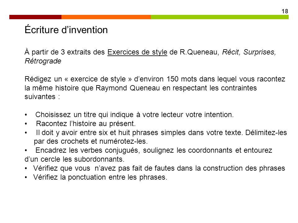 Écriture d'invention À partir de 3 extraits des Exercices de style de R.Queneau, Récit, Surprises, Rétrograde.