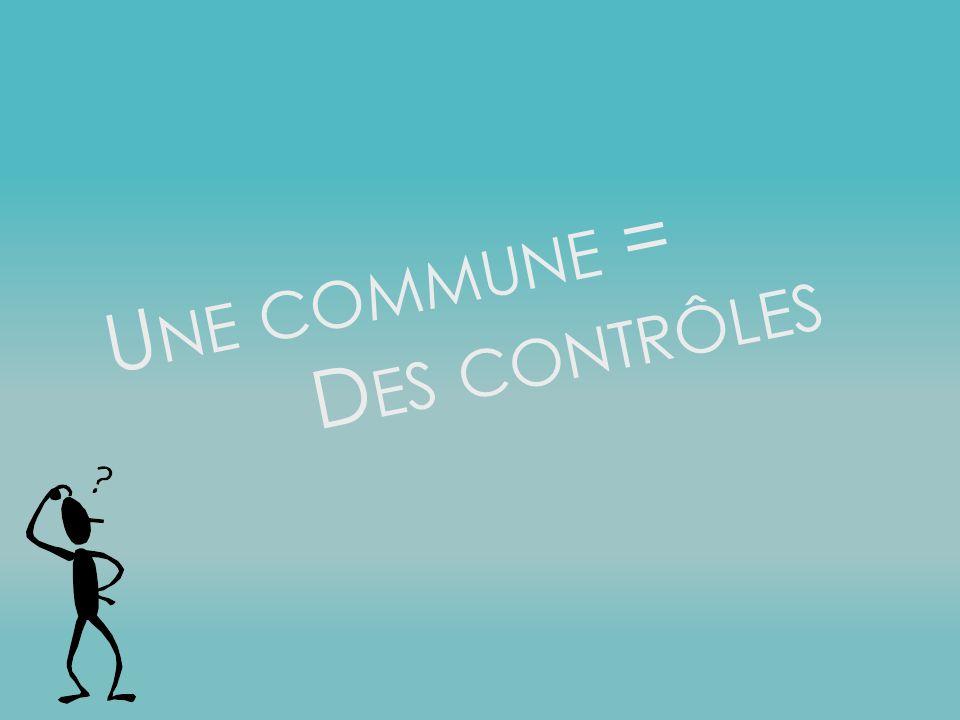 Une commune = Des contrôles