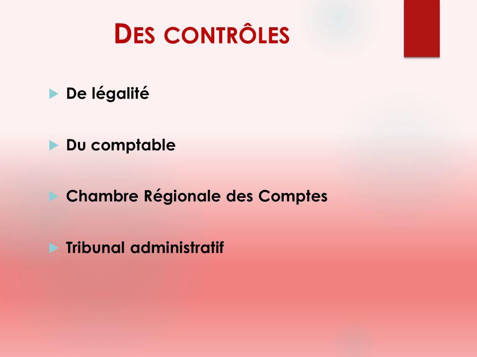 Des contrôles De légalité Du comptable Chambre Régionale des Comptes