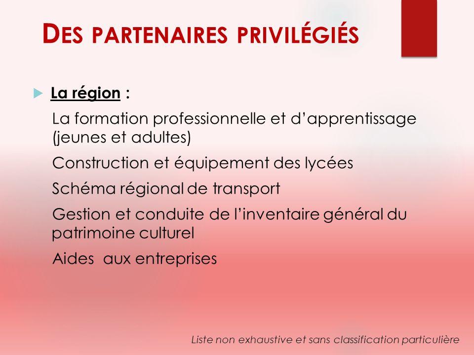 Des partenaires privilégiés