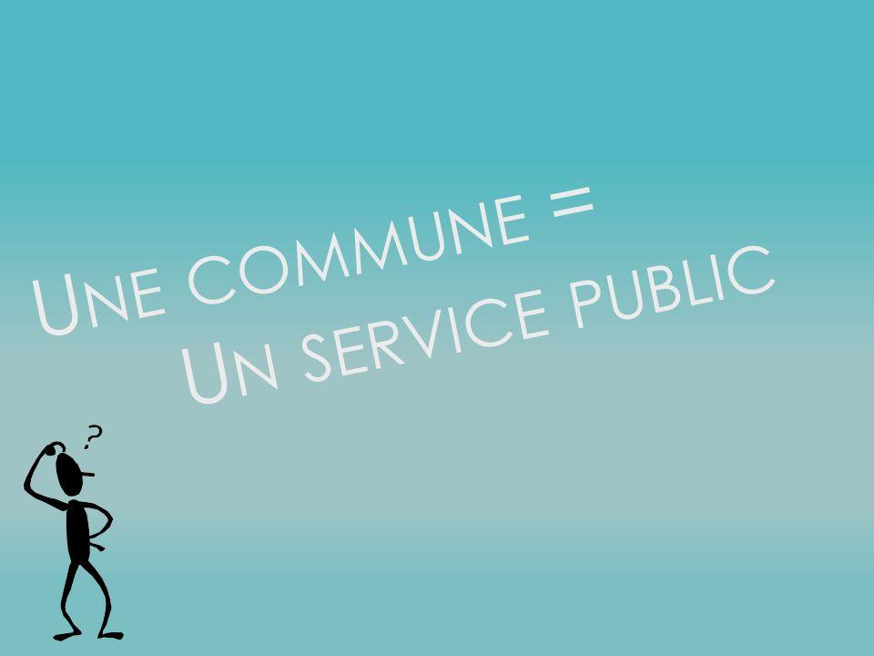 Une commune = Un service public
